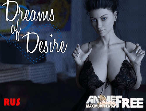 Картинка Dreams Of Desire + HOLIDAY [2017] [Uncen] [ADV, 3DCG] [RUS] H-Game
