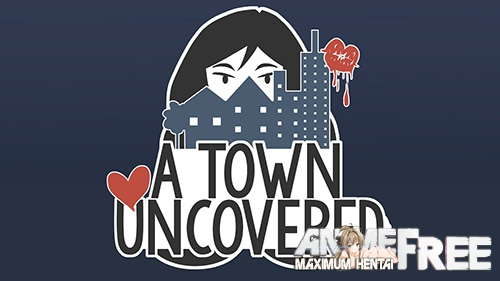 Картинка A Town Uncovered [2017] [Uncen] [ADV, Animation] [ENG] H-Game