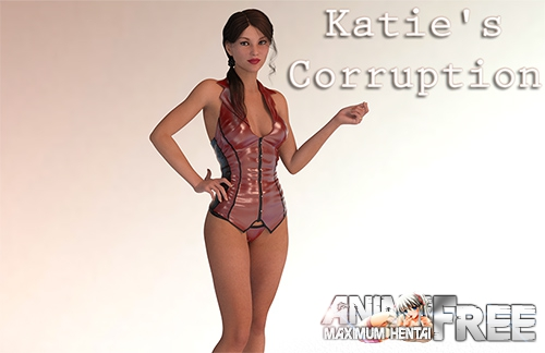 Картинка Katie's Corruption [2017] [Uncen] [3DCG, ADV] [Android Compatible] [RUS,ENG] H-Game