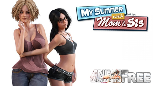 Картинка My Summer with Mom & Sis [2017] [Uncen] [RPG, ADV, 3DCG] [Android Compatible] [ENG] H-Game