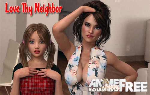 Картинка Love Thy Neighbor [2017] [Uncen] [ADV, 3DCG] [Android Compatible] [ENG,RUS] H-Game