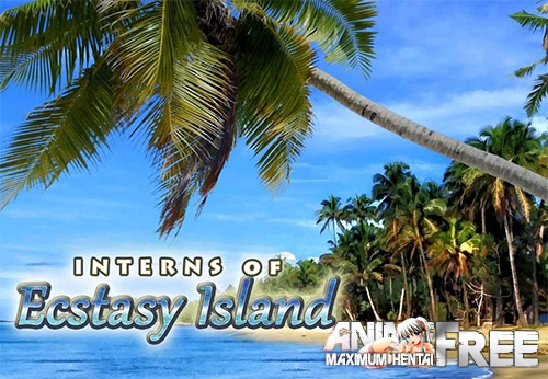 Картинка Interns Of Ecstasy Island [2018] [Uncen] [ADV, 3DCG] [Android Compatible] [ENG] H-Game