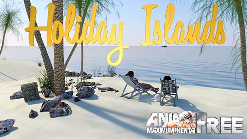 Картинка Holiday Islands [2018] [Uncen] [ADV, 3DCG] [Android Compatible] [ENG] H-Game