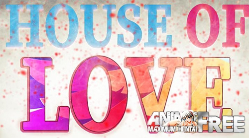 Картинка House of love [2018] [Uncen] [ADV, 3DCG] [ENG] H-Game