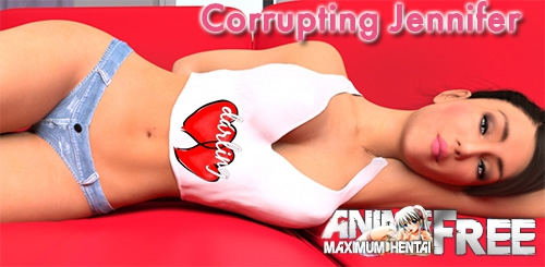 Картинка Corrupting Jennifer / Развращение Дженнифер [2017] [Uncen] [RPG, 3DCG] [Android Compatible] [ENG] H-Game