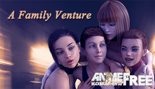 Картинка A Family Venture [2019] [Uncen] [ADV, 3DCG] [Android Compatible] [ENG] H-Game