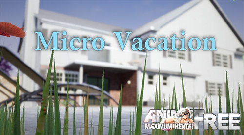Картинка Micro Vacation [2019] [Uncen] [ADV, 3DCG] [ENG] H-Game