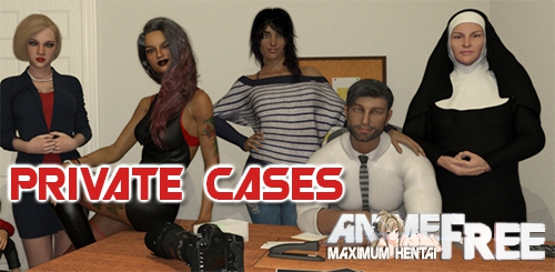 Картинка Private Cases [2019] [Uncen] [ADV, 3DGC, Animation] [ENG,FR] H-Game