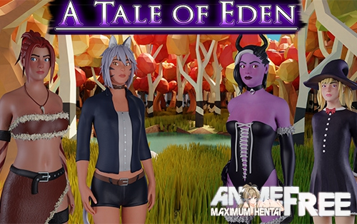 Картинка A Tale of Eden [2019] [Uncen] [ADV, 3DCG] [Android Compatible] [ENG] H-Game