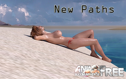 Картинка New Paths [2016-2019] [Uncen] [RPG, 3DCG] [ENG] H-Game