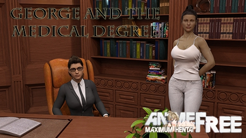 Картинка George and the Medical Degree [2019] [Uncen] [ADV, 3DCG] [Android Compatible] [ENG] H-Game