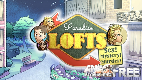 Картинка Paradise Lofts [2019] [Uncen] [ADV] [Android Compatible] [ENG] H-Game