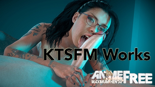 Картинка KTSFM (Works Collection) [2019] [Uncen] [HD-720p / HD-1080p] [ENG] 3D-Hentai
