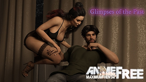 Картинка Glimpses of the past [2019] [Uncen] [ADV, 3DCG] [Android Compatible] [ENG,RUS] H-Game