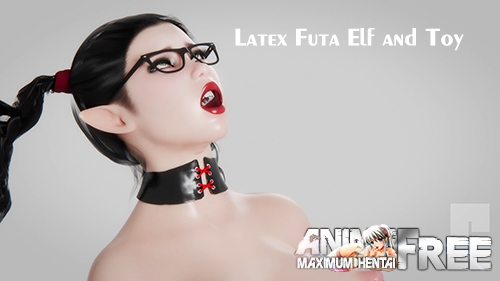 Картинка Latex Futa Elf and Toy [2019] [Uncen] [HD-1080p] [ENG] 3D-Hentai