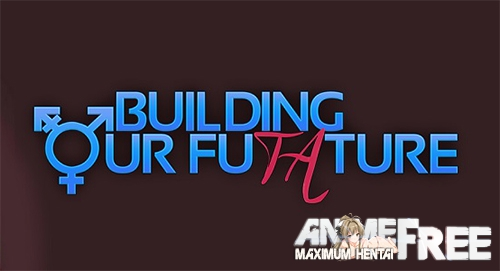 Картинка Building our Futature [2019-2020] [Uncen] [ADV, NTR] [ENG] H-Game