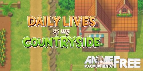 Картинка Daily Lives of My Countryside [2020] [Uncen] [RPG, ADV] [ENG,RUS] H-Game