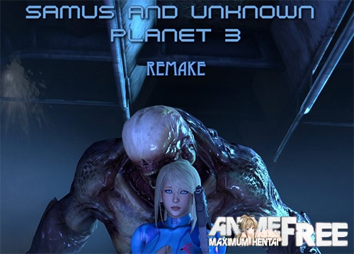 Картинка Samus and The Unknown Planet 3 REMAKE [2020] [Uncen] [HD-1080p] [ENG] 3D-Hentai