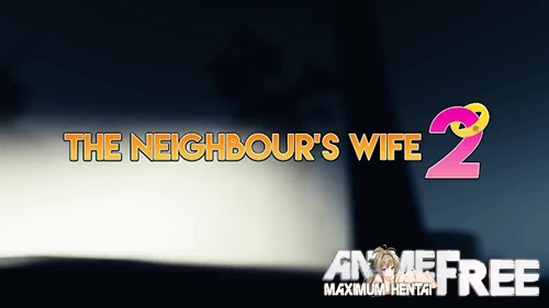 Картинка The Neighbours Wife 2 [2020] [Uncen] [HD-1080p] [ENG] 3D-Hentai