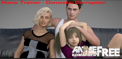 Картинка Home Trainer - Domestic Corruption [2020] [Uncen] [ADV, 3DCG] [Android Compatible] [ENG] H-Game