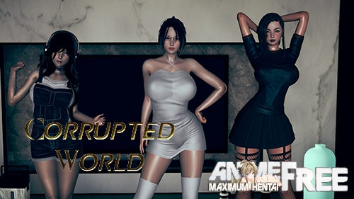 Картинка Corrupted World [2021] [Uncen] [ADV, 3DCG, Animation] [Android Compatible] [RUS] H-Game