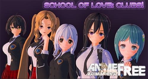 Картинка School Of Love: Clubs! [2021] [Uncen] [3DCG, Animation, Dat Sim] [Android Compatible] [RUS,ENG] H-Game