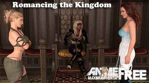 Картинка Romancing the Kingdom [2021] [Uncen] [ADV, 3DCG] [Android Compatible] [ENG] H-Game